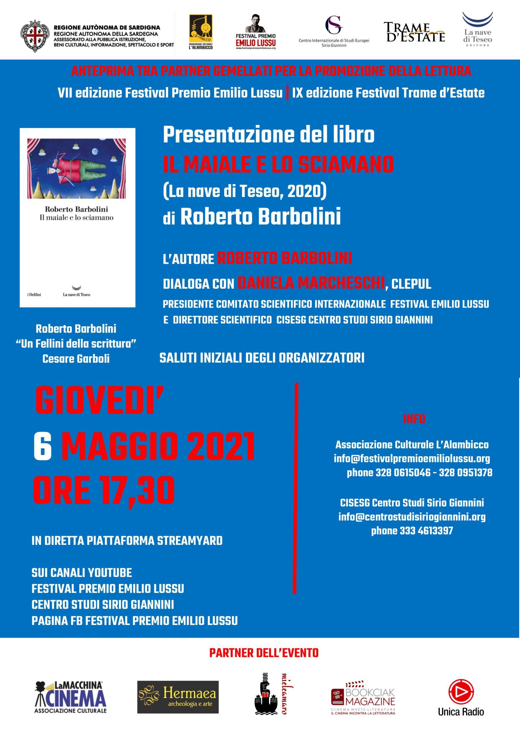 """Presentazione De """"Il Maiale E Lo Sciamano"""" Di Roberto Barbolini"""